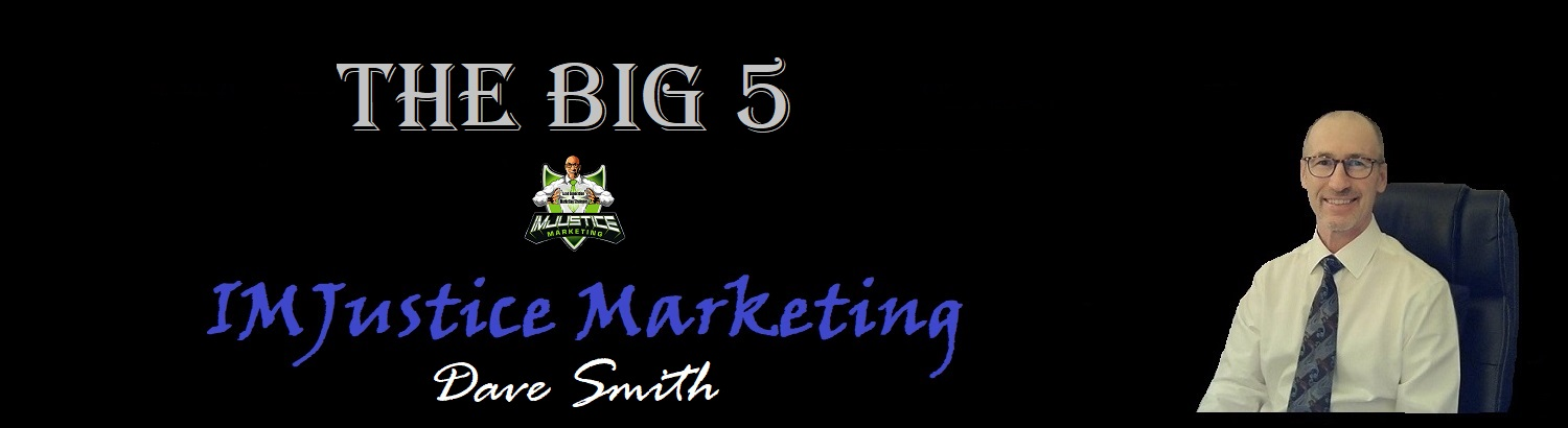 The BIG 5 at IMJustice marketing