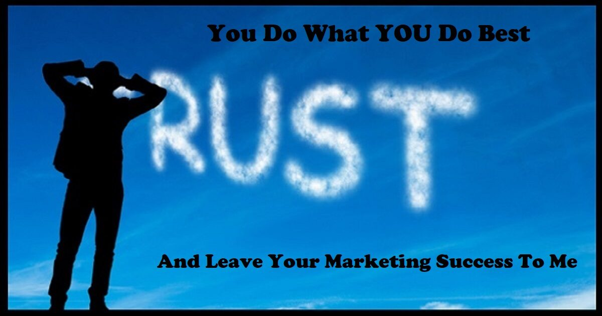 Do What You Do Best and Leave Your Marketing Success to Me